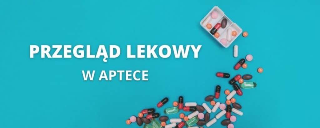 pilotaż przeglądów lekowych w aptekach